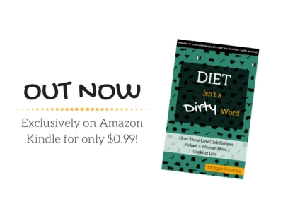 Do you hate to cook but still want to get healthy? Check out Diet Isn't a Dirty Word. It contains tips to shift your mindset toward healthy eating and 11 recipes to get you started!